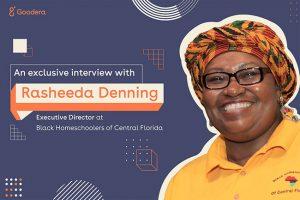 Rasheeda Denning talks homeschooling and virtual volunteering with Goodera
